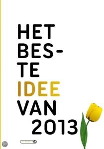 Het beste idee van 2013